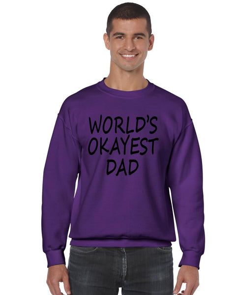 World's OKayest dad fathers day men sweatshirt - ALLNTRENDSHOP - 6