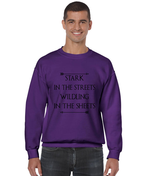 Stark in the streets wildling in the sheets mens Sweatshirt - ALLNTRENDSHOP - 2