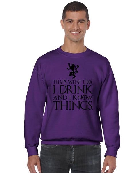 That What I Do I Drink And I Know Things mens Sweatshirt - ALLNTRENDSHOP - 2