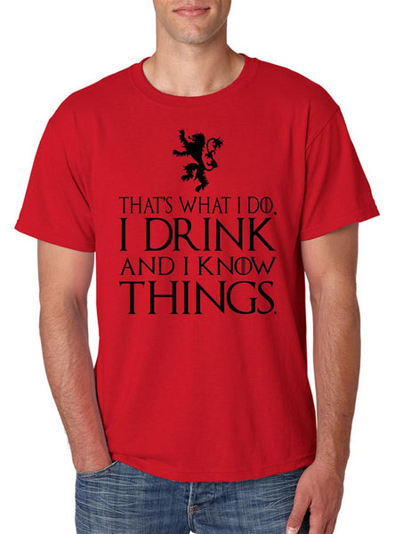 That What I Do I Drink And I Know Things mens t-shirt - ALLNTRENDSHOP - 5