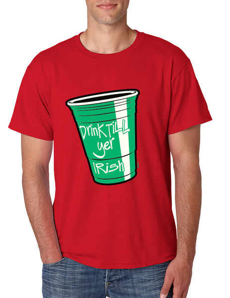 Drink Till Yer Irish men t-shirts - ALLNTRENDSHOP
