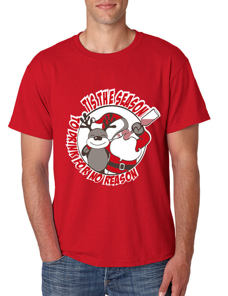 Men's T Shirt Tis The Season Drink For No Reason Fun Ugly Xmas - ALLNTRENDSHOP - 3