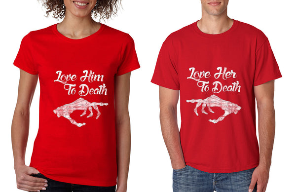 Love her Love him to death Couple shirts Valentines day - ALLNTRENDSHOP - 5