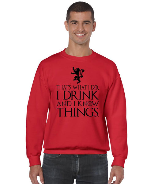 That What I Do I Drink And I Know Things mens Sweatshirt - ALLNTRENDSHOP - 6