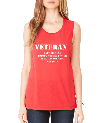 Veteran Badass mother women Flowy Scoop Muscle Tank