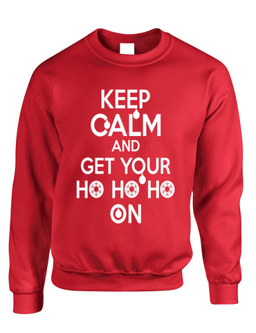 Adult Crewneck Keep Calm And Get Your Ho Ho Ho Christmas Sweater - ALLNTRENDSHOP - 1
