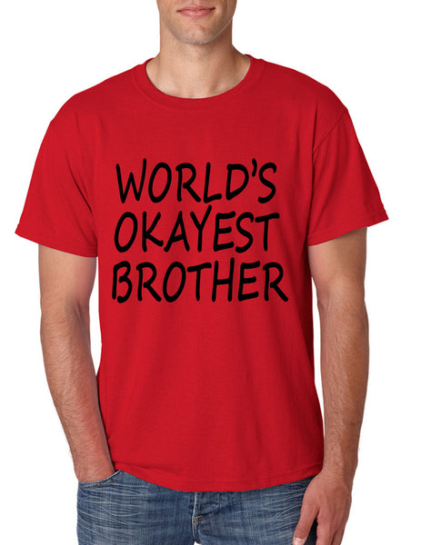 World's OKayest brother men t shirt - ALLNTRENDSHOP - 4