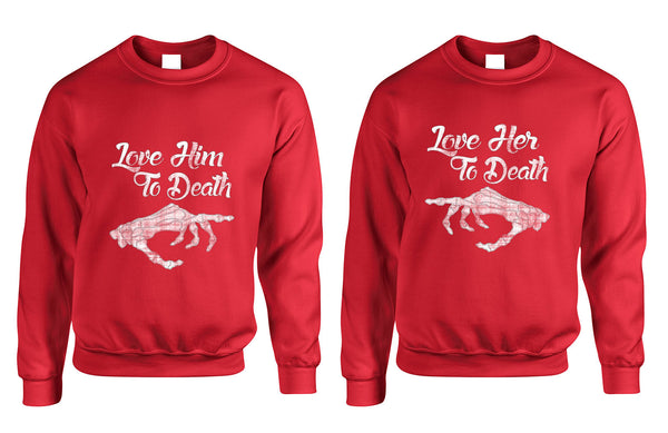 Love her Love him to death Couple sweaters Valentines day - ALLNTRENDSHOP - 5