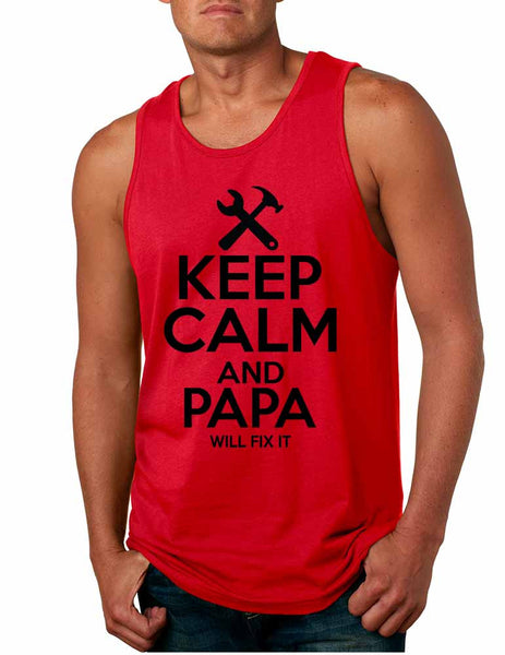 Men's Tank Top Keep Calm And Papa Will Fix It Gift For Grandpa Top - ALLNTRENDSHOP - 3