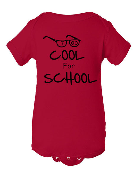 Too cool for School Infant Creeper - ALLNTRENDSHOP - 7