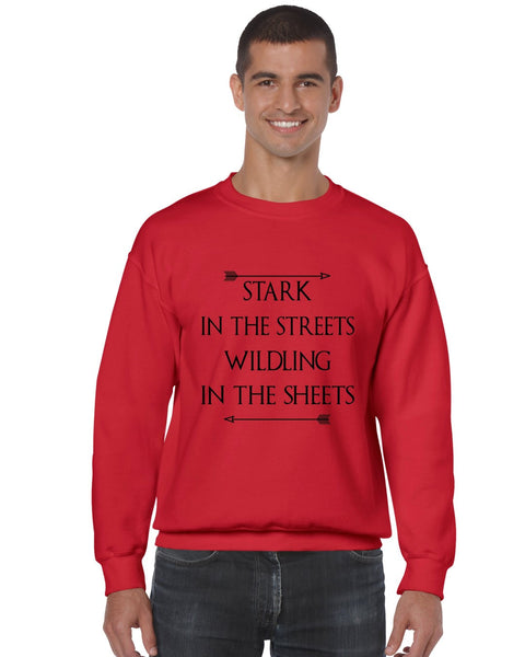 Stark in the streets wildling in the sheets mens Sweatshirt - ALLNTRENDSHOP - 6