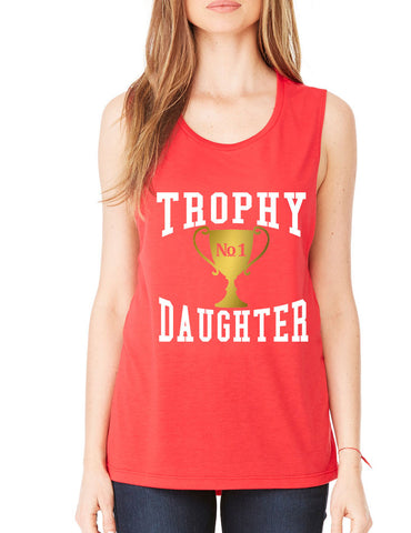 Women's Flowy Muscle Top Trophy Daughter Love Cool Gift Fun - ALLNTRENDSHOP - 1