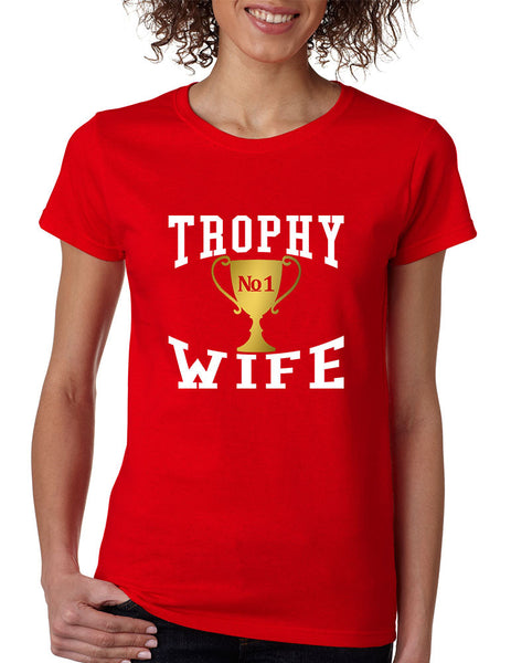 Women's T Shirt Trophy Wife Cool Xmas Love Family Holiday Gift - ALLNTRENDSHOP - 6