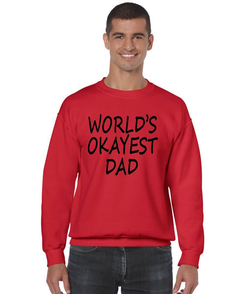 World's OKayest dad fathers day men sweatshirt - ALLNTRENDSHOP - 7