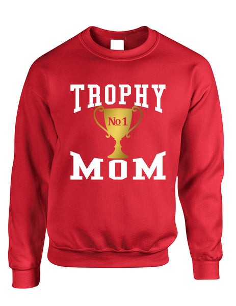 Adult Sweatshirt Trophy Mom Gift Love Mother's Day Sweatshirt - ALLNTRENDSHOP - 6
