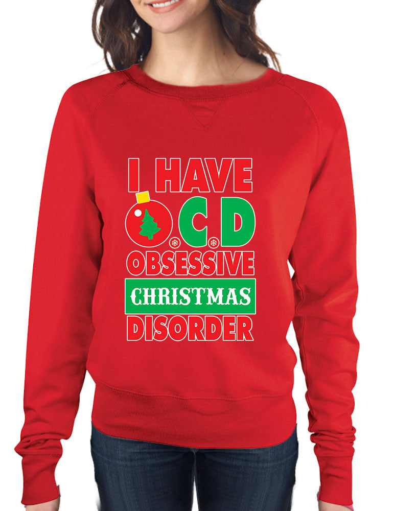 Obsessive christmas disorder Women's long sleeve Pullover - ALLNTRENDSHOP - 1