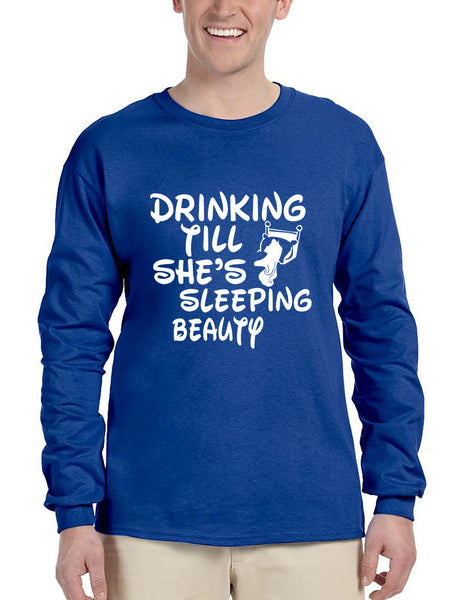 Men's Long Sleeve Drinking Till She's Sleeping Beauty Party - ALLNTRENDSHOP - 3
