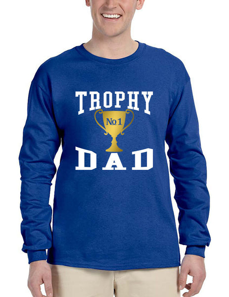 Men's Long Sleeve Shirt Trophy Dad Love Father Daddy Cool Gift - ALLNTRENDSHOP - 6
