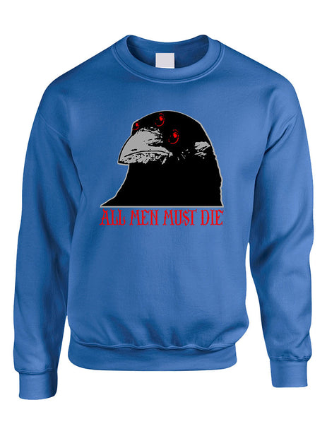 Three-eyed Crow All men must die women sweatshirt - ALLNTRENDSHOP - 8