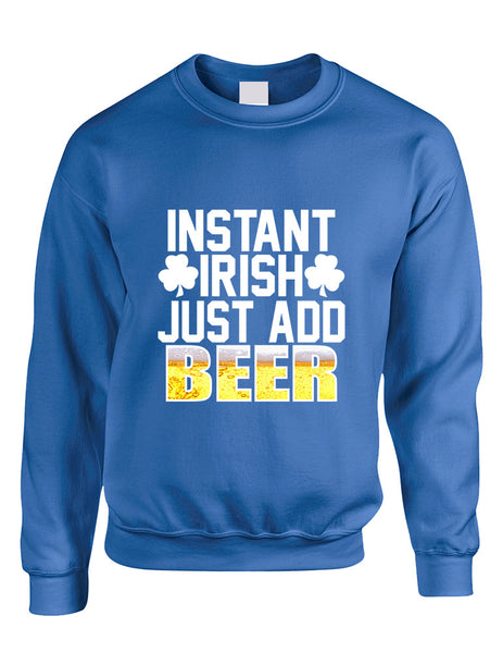 Adult Sweatshirt Instant Irish Add Beer St Patrick's Outfit - ALLNTRENDSHOP - 4