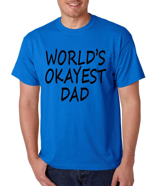 World's OKayest dad fathers day men t shirt - ALLNTRENDSHOP - 2