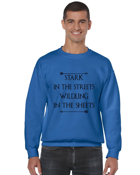 Stark in the streets wildling in the sheets mens Sweatshirt - ALLNTRENDSHOP - 7