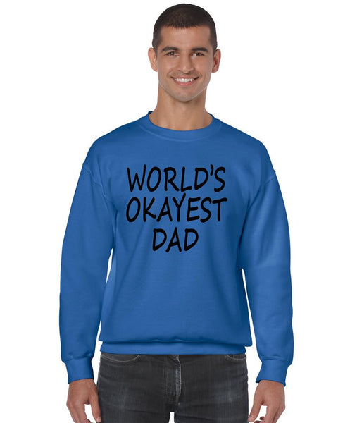 World's OKayest dad fathers day men sweatshirt - ALLNTRENDSHOP - 8
