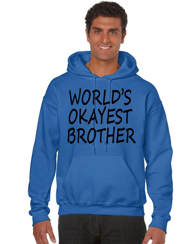 World's OKayest brother men Hoodie - ALLNTRENDSHOP - 1