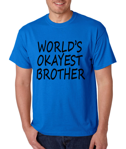 World's OKayest brother men t shirt - ALLNTRENDSHOP - 5