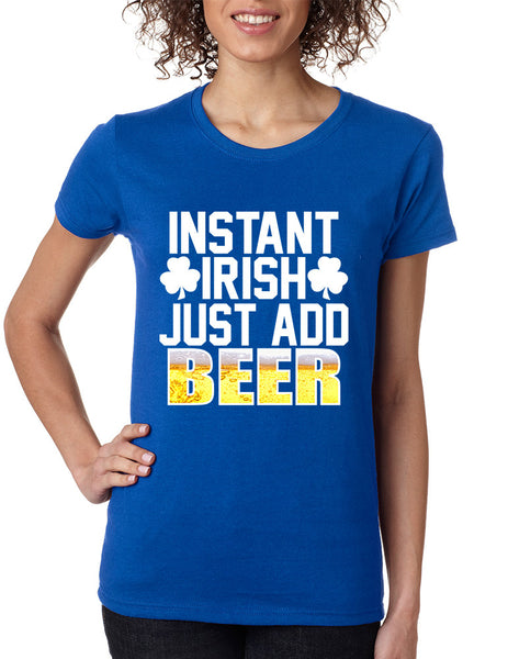 Women's T Shirt Instant Irish Add Beer St Patrick's T Shirt - ALLNTRENDSHOP - 2