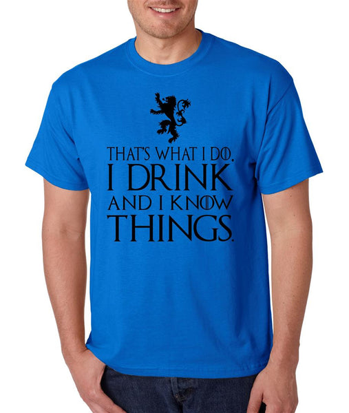 That What I Do I Drink And I Know Things mens t-shirt - ALLNTRENDSHOP - 1