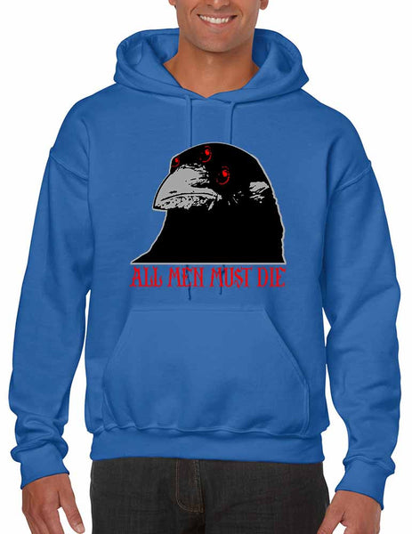 Three-eyed Crow All men must die men hooded sweatshirt - ALLNTRENDSHOP - 6