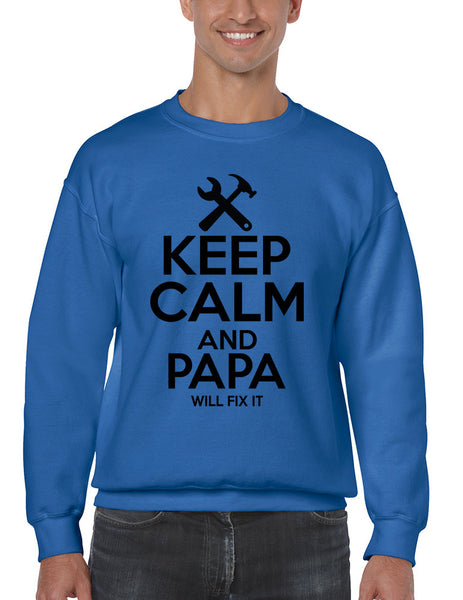 Men's Sweatshirt Keep Calm And Papa Will Fix It Papa Gift Idea Top - ALLNTRENDSHOP - 2