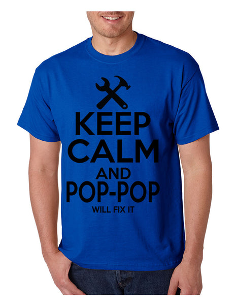Men's T Shirt Keep Calm Pop Pop Will Fix It Grandpa Holiday Gift - ALLNTRENDSHOP - 4
