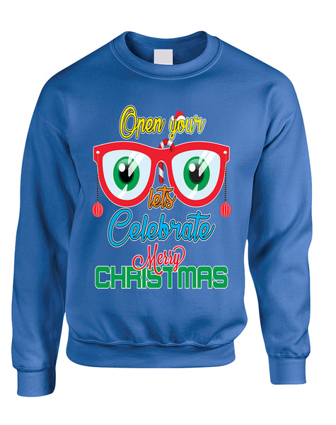 Adult Sweatshirt Open Your Eyes Lets Celebrate Cute Christmas Top