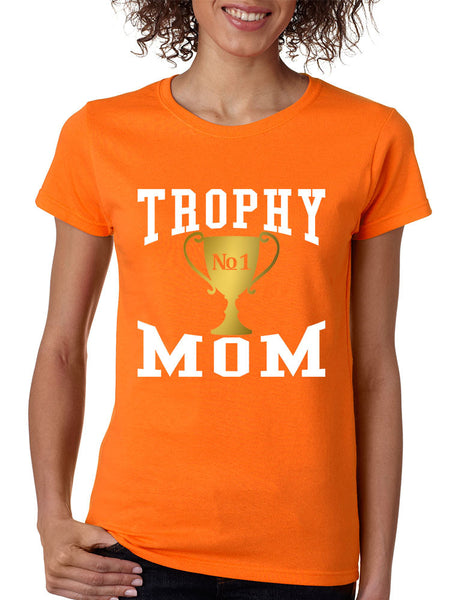 Women's T Shirt Trophy Mom Cool Family Gift Love Mother's Day Tee - ALLNTRENDSHOP - 8
