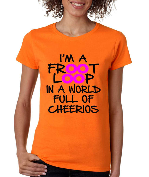 Women's T Shirt I'm A Froot Loop Cool Funny Tee - ALLNTRENDSHOP - 5