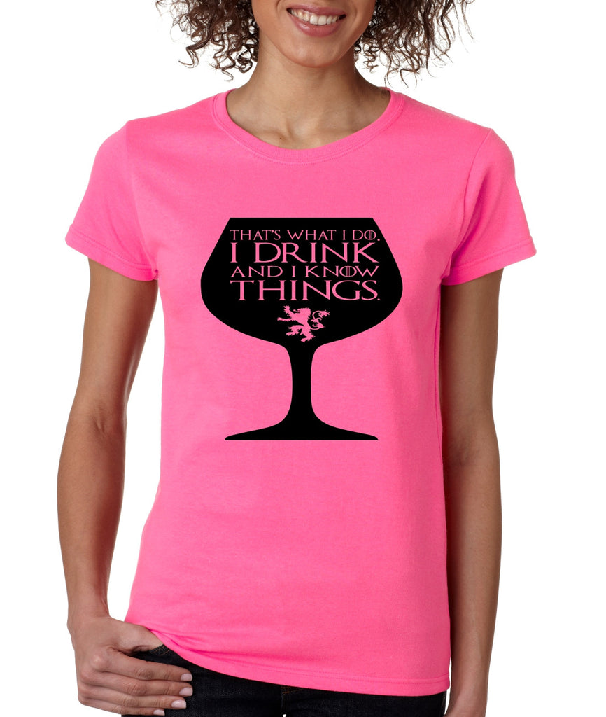 Women's T Shirt That's What I Do I Drink And Know Things Wing Glass Lannister Top Game Of Thrones Inspired - ALLNTRENDSHOP - 1
