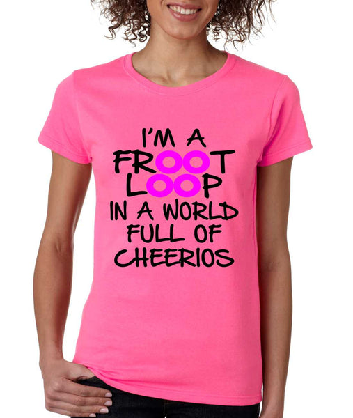 Women's T Shirt I'm A Froot Loop Cool Funny Tee - ALLNTRENDSHOP - 6