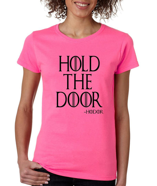 Hold the door Hodor womens t-shirt - ALLNTRENDSHOP