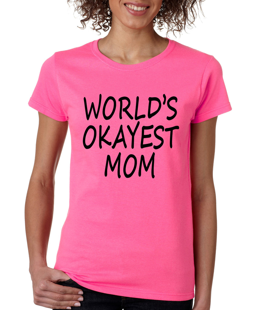 World's OKayest mom mothers day Women's t-shirt - ALLNTRENDSHOP - 4