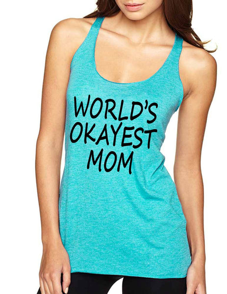 World's OKayest mom mothers day Women Triblend Tanktop - ALLNTRENDSHOP - 7