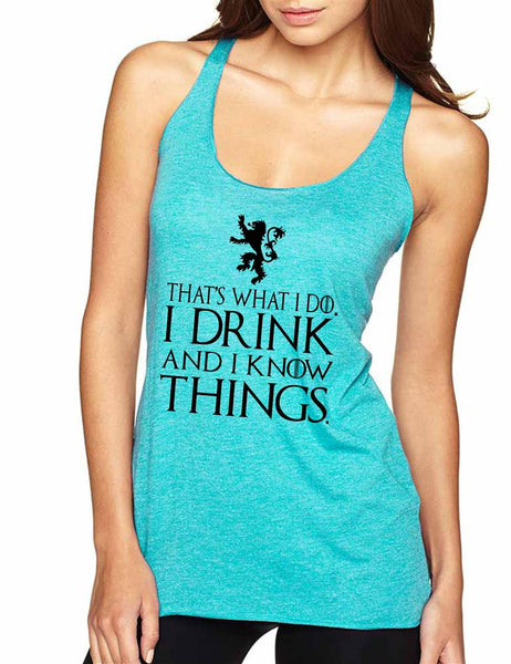 That What I Do I Drink And I Know Things Women Triblend Tanktop - ALLNTRENDSHOP - 2