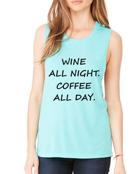 Women's Flowy Muscle Top Wine All Night Coffee All Day Drunk - ALLNTRENDSHOP - 5