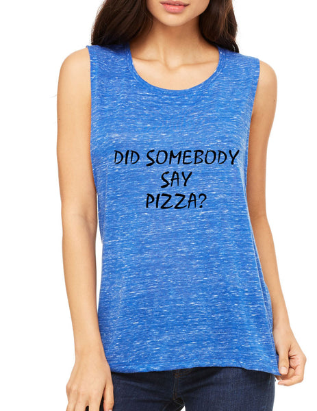 Women's Flowy Muscle Top Did Somebody Say Pizza Top - ALLNTRENDSHOP - 4