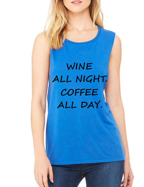 Women's Flowy Muscle Top Wine All Night Coffee All Day Drunk - ALLNTRENDSHOP - 4