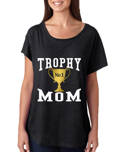 Women's Dolman Shirt Trophy Mom Gift Love Mother's Day Top - ALLNTRENDSHOP - 4