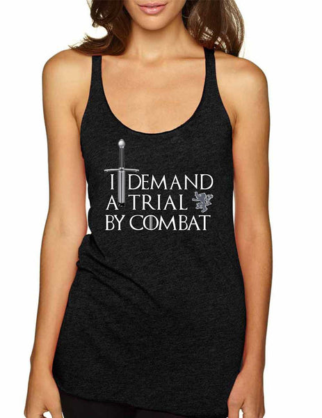 Women's Tank Top I Demand A Trial By Combat Cool Top - ALLNTRENDSHOP - 4