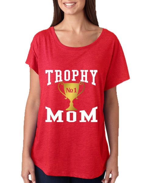 Women's Dolman Shirt Trophy Mom Gift Love Mother's Day Top - ALLNTRENDSHOP - 2