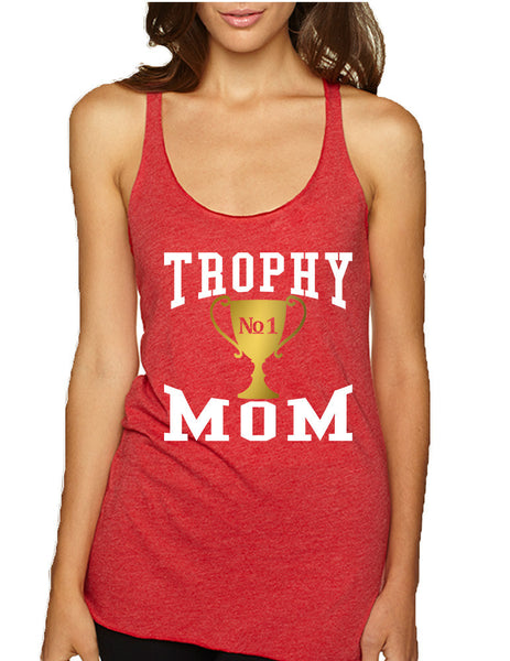 Women's Tank Top Trophy Mom Cool Gift Love Mother's Day Top - ALLNTRENDSHOP - 1